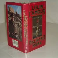 HAUNTED MESA By LOUIS L'AMOUR 1987 First Edition