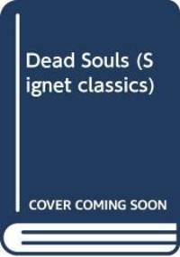 image of Dead Souls (Signet classics)