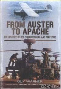 From Auster to Apache. The History of 656 Squadron RAF/AAC 1942-2012