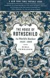 image of The House of Rothschild: Volume 2: The World's Banker: 1849-1999