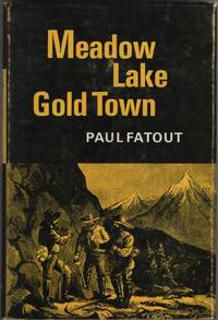 image of Meadow Lake Gold Town