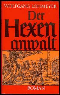 Der Hexenanwalt (The Witches Bar) by  Wolfgang Lohmeyer - Hardcover - 1979 - from Bookmarc's (SKU: FL0030)