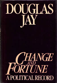 Change and Fortune.  A Political Record