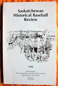 Saskatchewan Historical Baseball Review 1984