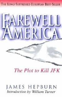 image of Farewell America : The Plot to Kill JFK