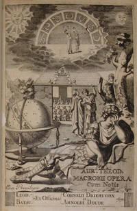 Aur. Theodosii Macrobii Opera V.Cl. & inlustris. Accedunt notae integrae Isacii Pontani, Joh. Meursii, Jacobi Gronovii.