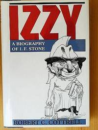 IZZY: A Biography of I. E. Stone