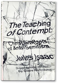 The Teaching of Contempt: Christian Roots of Anti-Semitism