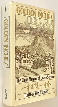 image of Golden inches, the China memoir of Grace Service