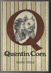 QUENTIN CORN by  Illustrated by Pamela Johnson  Mary - First Edition - from Windy Hill Books and Biblio.co.uk