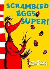 Scrambled Eggs Super!: Yellow Back Book Dr Seuss   Yellow Back Book