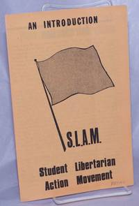 image of An introduction: S.L.A.M., Student Libertarian Action Movement