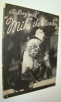 """A Day with """"Mike"""" the Monkey - Book #2 in This Series"""