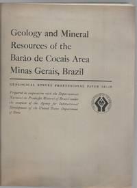 Geology and Mineral Resources of the Barao De Cocais Area Minas Gerais, Brazil