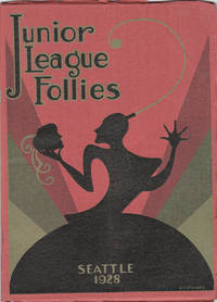 Junior League Follies  Seattle 1928 by [Seattle] - Paperback - First Edition - 1928 - from Long Brothers Fine and Rare Books and Biblio.com