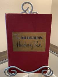 The Good Housekeeping Housekeeping Book by  Ed. Good Housekeeping Institute  Helen W. - First - 1947 - from Piper In the Library (SKU: 6)