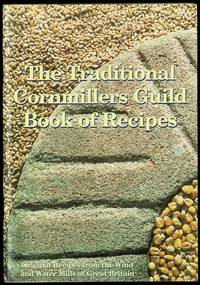 image of The Traditional Cornmillers Guild Book of Recipes