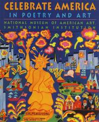 Celebrate America: In Poetry and Art.