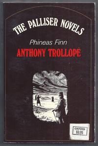 Phineas Finn.  The Palliser Novels