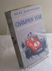 Champion Year My Battle for the Drivers's World Title