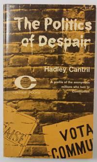 The Politics of Despair