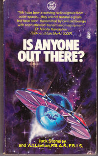 Is Anyone Out There? by  A.T  Jack & Lawton - Paperback - 1st Printing - 1975 - from John Thompson (SKU: 21137)