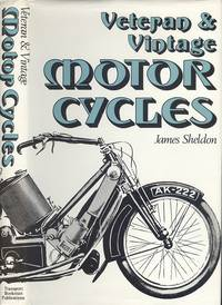 Veteran and Vintage Motor Cycles
