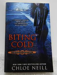 Biting Cold (A ChicagoLand Vampire Novel) Signed