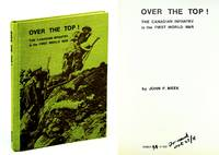 Over the Top!: The Canadian Infantry in the First World War