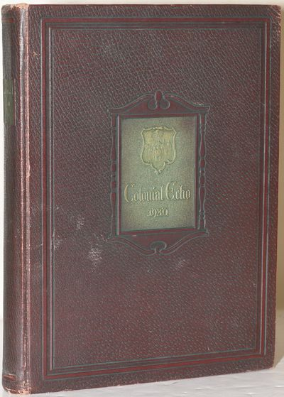 Williamsburg, Virginia: The Students of The College of William and Mary, 1930. Hard Cover. Very Good...