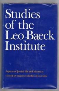 STUDIES OF THE LEO BAECK INSTITUTE