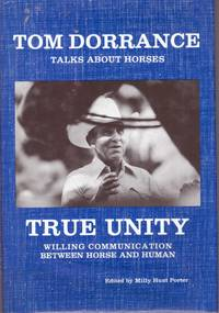 TRUE UNITY; Willing Communication Between Horse and Human