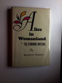Alice in Womanland or The Feminine Mistake