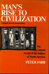 image of Man's Rise to Civilization : The Cultural Ascent of the Indians of North America.