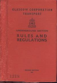 Glasgow Corporation Transport Underground Section Rules and Regulations 1961