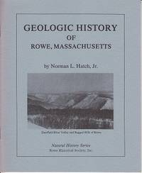 image of Geologic History of Rowe, Massachusetts, Natural History Series Number One