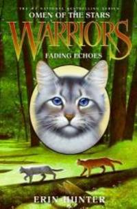 image of Warriors: Omen of the Stars #2: Fading Echoes