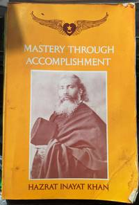 Mastery Through Accomplishment