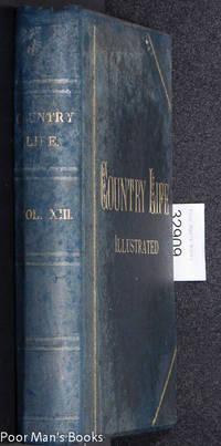 COUNTRY LIFE MAGAZINE LONDON VOL XIII, JAN 3 1903- JUNE 27 1903 [FASHION,  GARDENING, LEISURE, ARCHITECTURE]