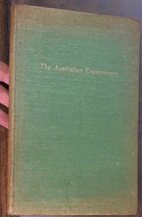 image of The Australian Environment: Handbook prepared for the British Commonwealth Specialist Agricultural Conference on Plant and Animal Nutrition in relation to Soil and Climatic Factors held in Australia, August 1949