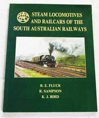 Steam Locomotives and Railcars of the South Australian Railways