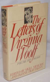 The Letters of Virginia Woolf: volume five: 1932-1935
