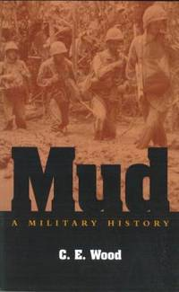 Mud : A Military History