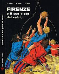 Firenze e il suo gioco del calcio