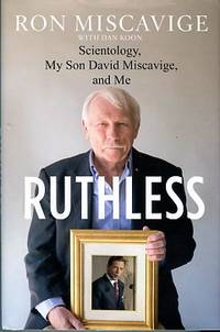 image of Ruthless: Scientology, My Son David Miscavige, And Me