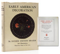Early American Decoration. A Comprehensive Treatise revealing the technique involved in the art...
