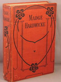 Madge Hardwicke; or, The Mists of the Valley.