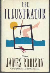 ILLUSTRATOR by  James Robison - First Edition - 1988 - from Gibson's Books and Biblio.com