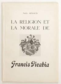 La Religion et la morale de Francis Picabia