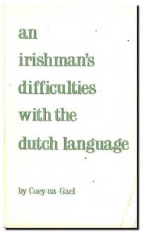An Irishman's Difficulties With The Dutch Language